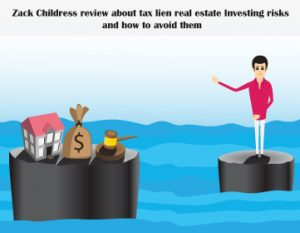 Zack-Childress-review-about-tax-lien-real-estate-investing-risks-and-how-to-avoid-them